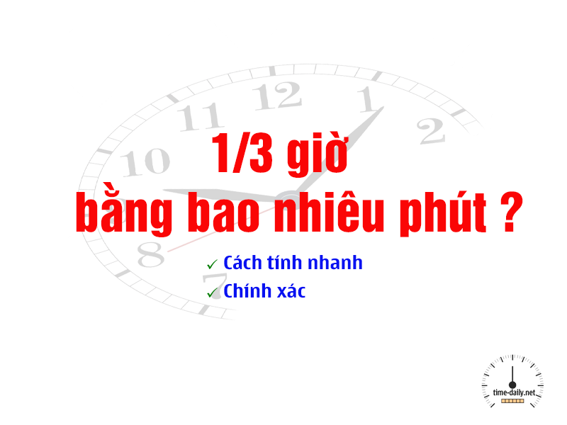 1/3 giờ bằng bao nhiêu phút
