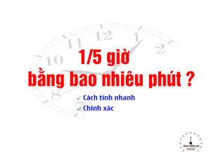 1-5 giờ bằng bao nhiêu phút