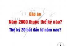 năm 2000 thuộc thế kỷ nào